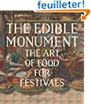 The Edible Monument - The Art of Food...