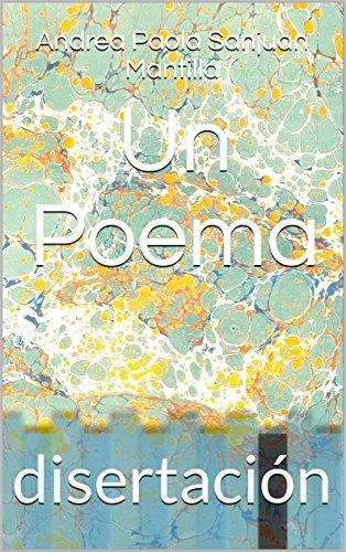 Un Poema: disertación por Andrea Paola Sanjuan Mantilla
