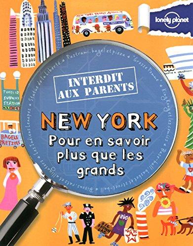 New York Interdit aux parents - 3ed par Lonely Planet LONELY PLANET