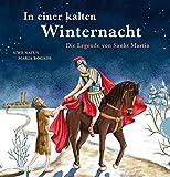 In einer kalten Winternacht: Die Legende von Sankt Martin