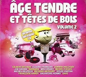 Age Tendre Et Tete De Bois Vol 2