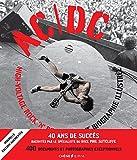 AC/DC High Voltage Rock n Roll - L'ultime biographie illustrée