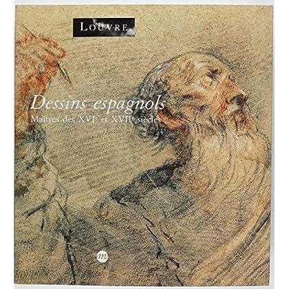 Dessins espagnols : Maîtres des XVIe et XVIIe siècles, [exposition], Musée du Louvre, Paris, 18 avril-22 juillet 1991
