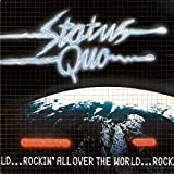 Status Quo: Rockin' All Over The World (2015 Reissue) (Audio CD)
