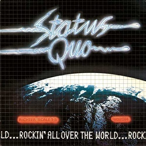 Status Quo: Rockin' All Over The World (2015 Reissue) (Audio CD)