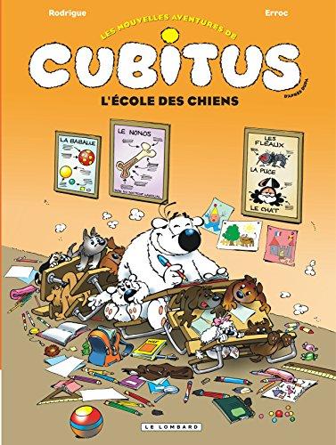Cubitus (Nouv.Aventures) - tome 9 - L'école des chiens