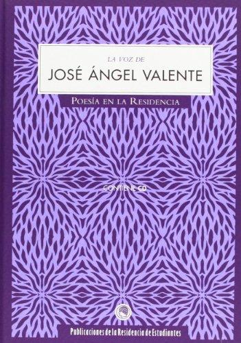 La voz de Jósé Ángel Valente