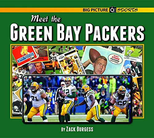 Meet the Green Bay Packers (Big Picture Sports) (Burgess Bay)