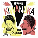 Michael Kiwanuka: Out Loud! (Vinyl)