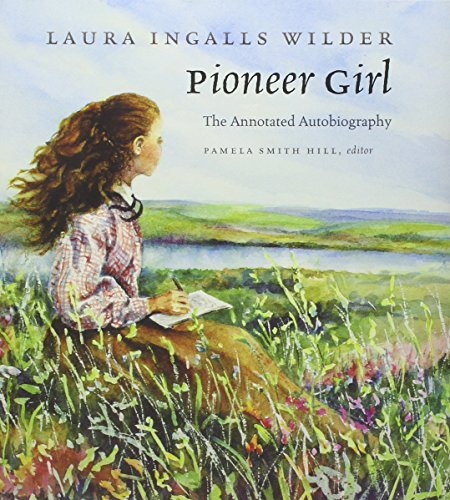 Pioneer Girl por Laura Ingalls Wilder