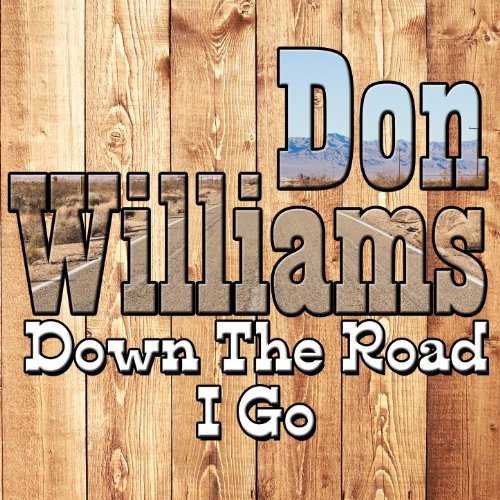 Down The Road I Go