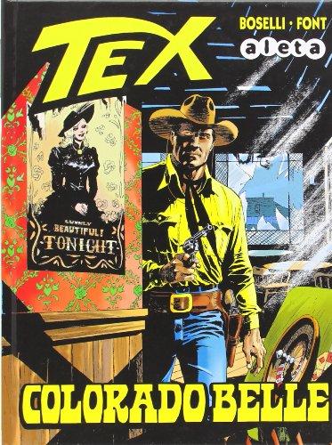 Tex: Colorado Belle (Bonelli - Tex) por Mauro Boselli