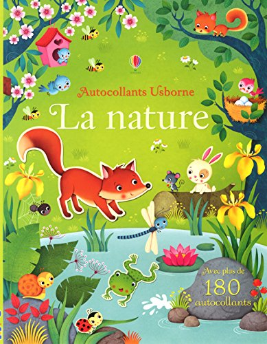 La nature - Autocollants Usborne par Felicity Brooks