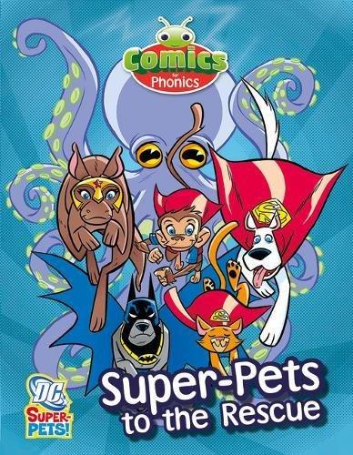 T316A Comics for Phonics Super-Pets to the RescueGreen B Set 24 (Bug Club  (ESPO)) -