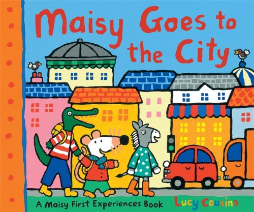 Maisy Goes to the City (Maisy First Experiences) por Lucy Cousins