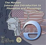 The Mouton Interactive Introduction to Phonetics and Phonology, 1 CD-ROM Für Windows 95/98/98SE/NT4.0/2000 und Macintos