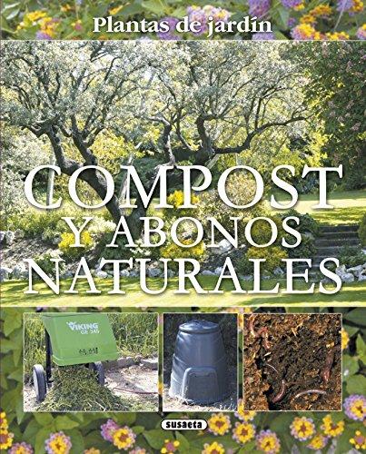 Compost Y Abonos Naturales (Plantas De Jardín) por Equipo Susaeta