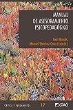 Manual de Asesoramiento Psicopedagógico (CRITICA Y FUNDAMENTOS nº 17)