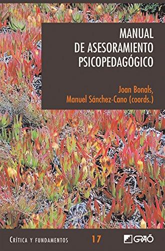 Manual de Asesoramiento Psicopedagógico (CRITICA Y FUNDAMENTOS nº 17) por Joan Bonals Picas