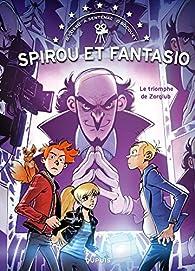 Spirou et Fantasio : Le triomphe de Zorglub par Brice Cossu