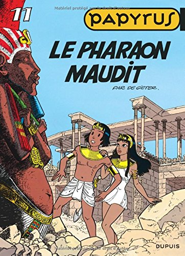Papyrus, tome 11 : le pharaon maudit