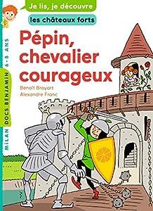 "Afficher ""Pépin, chevalier courageux"""