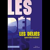 Les déliés: Utopie (Fiction or not Fiction)