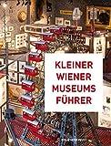 Kleiner Wiener Museumsführer