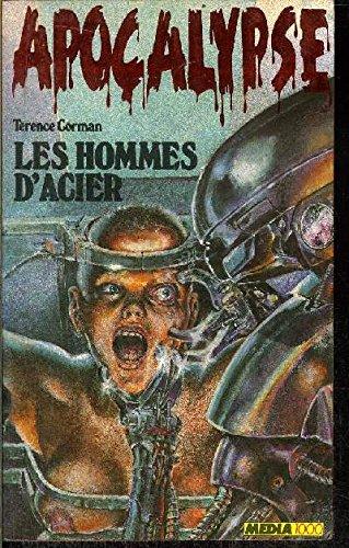Les hommes d'acier par Corman Terence