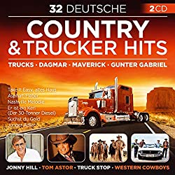 32 Deutsche Country & Trucker Hits - Take It Easy, altes Haus; Wir sind die Mavericks; Country Girl sucht Country Boy; Weil wir im Herzen ganz einfach Cowboys sind; Nashville Melodie