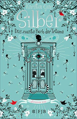 Das zweite Buch der Träume (Silber-Trilogie, Band 2) von [Gier, Kerstin]