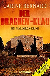 Der Drachen-Klau: Ein Mallorca-Krimi (Molly Preston ermittelt)