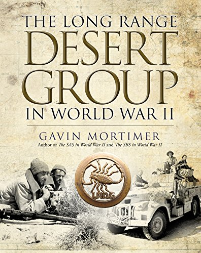 The Long Range Desert Group in World War II (20th Special Forces Group)
