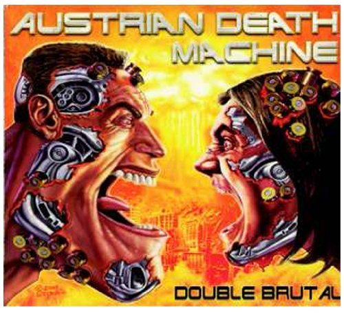 Double Brutal by Austrian Death Machine (2009-09-29)