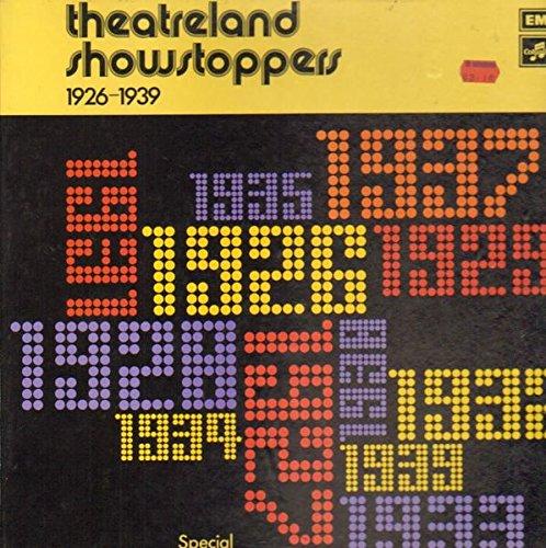 Theatreland Showstoppers 1926-1939 [2xVinyl] [2x Vinyl LP] - 6551 Vinyl