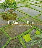 Le Burkina Faso - Pays des hommes intègres
