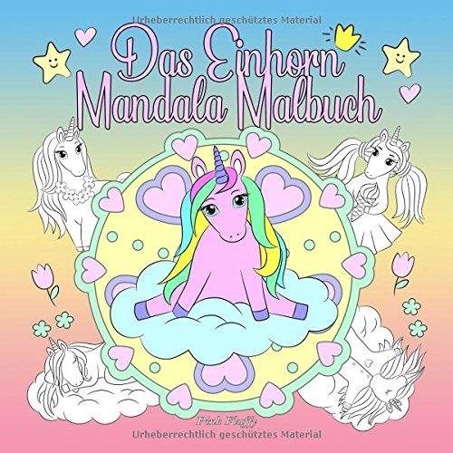 Das Einhorn Mandala Malbuch Ein Malbuch Für Kinder Und