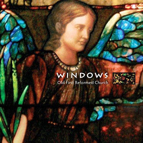 Windows Old First Reformed Church: Brooklyn, New York