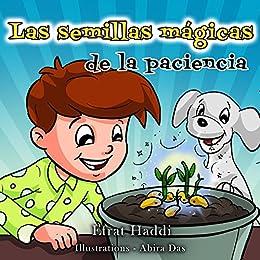 Las semillas mágicas de la paciencia (Habilidades sociales para la ...