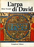 L'arpa di David: storia di Simone e del processo di Trento contro gli ebrei accusati di omicidio rituale 1475-1476.