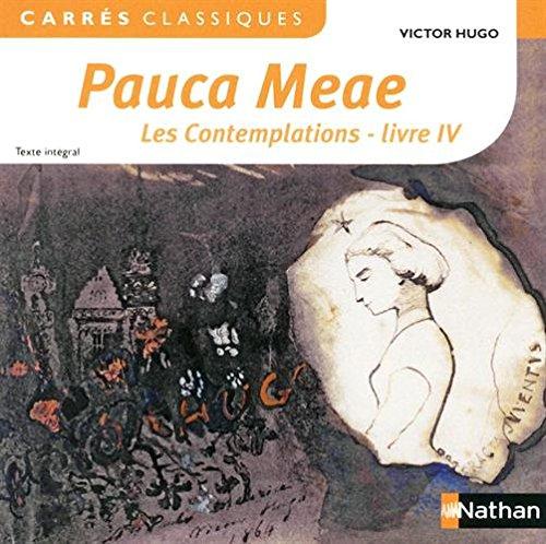 Pauca Meae, les Contemplations - livre IV : 1856 texte intégral par Victor Hugo