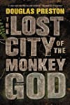 The Lost City of the Monkey God: A Tr...