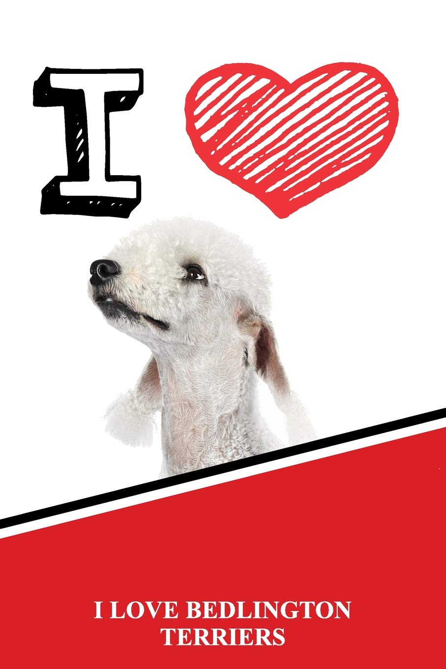 I Love Bedlington Terriers: Jiu-Jitsu Training Diary Training journal log feature 120 pages 6″x9″