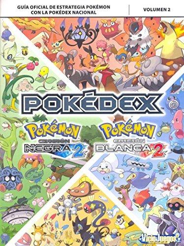 Guía 2 Pokémon Negro 2 y Blanco 2 Pokédex Nacional
