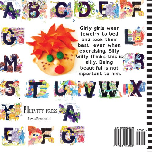 G is for GIRLY GIRLS: Volume 7 (Silly Willy's ALPHABET)