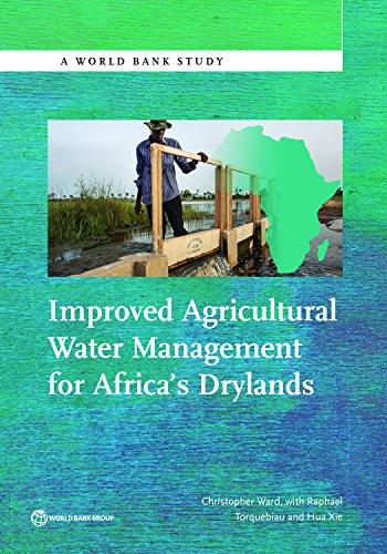 improved-agricultural-water-management-for-africas-drylands-world-bank-studies