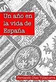 Un año en la vida de España