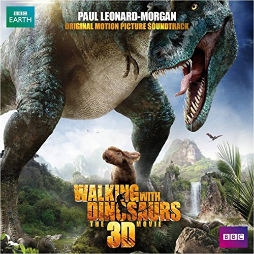 Walking With Dinosaurs (Original Motion Picture Soundtrack)
