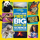 National Geographic Little Kids First Big Book of Science (National Geographic Little Kids First Big Books)