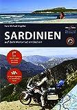 Motorrad Reiseführer Sardinien: BikerBetten Motorradreisebuch - Hans Michael Engelke